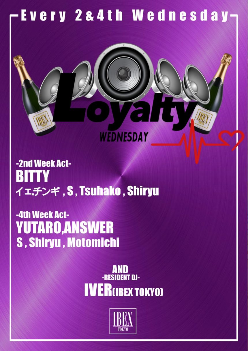 """""""LOYALTY"""" Every 2nd and 4th Wednesday!"""