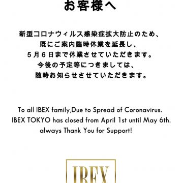 Ibex Tokyo Closed Information