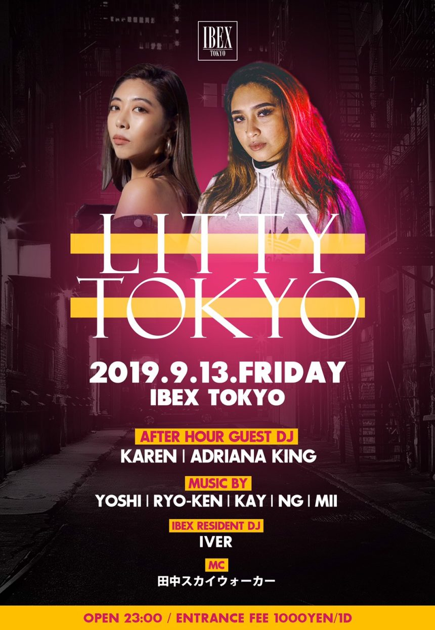"""LITTY TOKYO"" Every 2nd Friday!!"