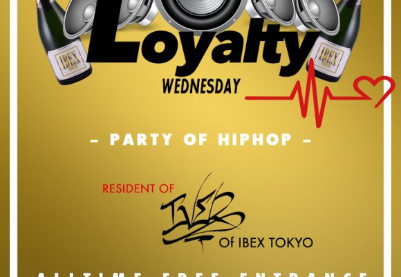 """LOYALTY"" Every Wednesday"