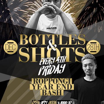 """BOTTLES & SHOTS"" Every 4th Friday!!"