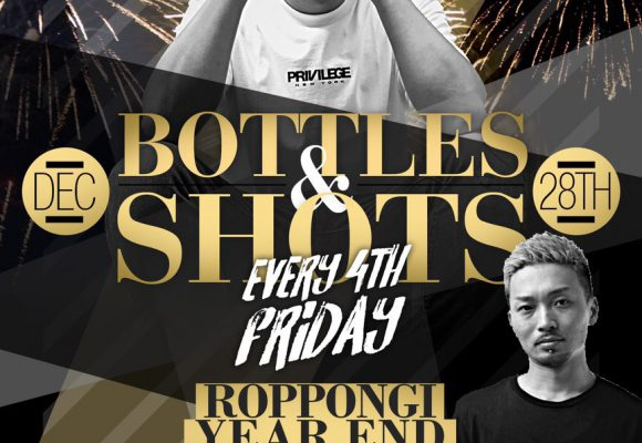 """""""BOTTLES & SHOTS"""" Every 4th Friday!!"""