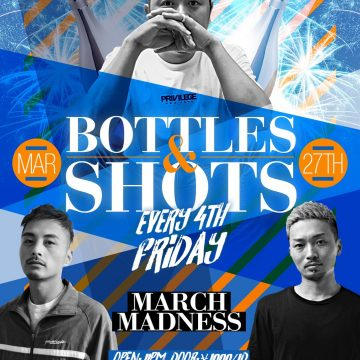 """BOTTLES & SHOTS"" Every 4th Fridays!!"